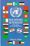 Cover of: The UN, South Africa, and the Middle East