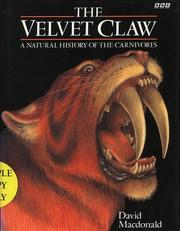 Cover of: The velvet claw | David W. Macdonald
