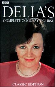 Cover of: Delia's Complete Cookery Course
