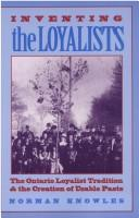 Cover of: Inventing the Loyalists