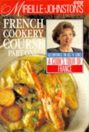 Cover of: Mireille Johnston's French Cookery Course