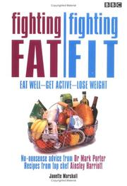 Cover of: Fighting Fat/Fighting Fit: Eat Well - Get Active - Lose Weight