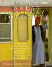 Cover of: More Great Railway Journeys