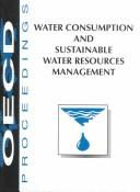 Cover of: Water consumption and sustainable water resources management