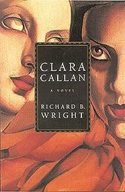 Clara Callan by Richard Bruce Wright