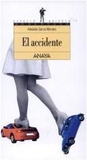 Cover of: El accidente | Adelaida García Morales