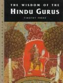 Cover of: The wisdom of the Hindu Gurus