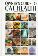 Cover of: Owner's guide to cat health | edited by Lowell Ackerman.
