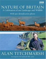 Cover of: Nature of Britain: A Celebration of our Landscape and Wildlife