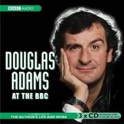 "Cover of: Douglas Adams at the ""BBC"""
