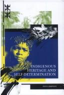 Cover of: Indigenous heritage and self-determination | Tony Simpson