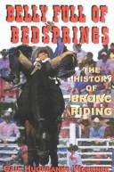 Cover of: A belly full of bedsprings