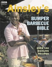 Cover of: Ainsley's Ultimate Barbecue Bible