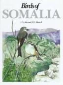 Cover of: Birds of Somalia | J. S. Ash