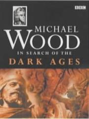 Cover of: In Search of the Dark Ages | Michael Wood