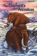Cover of: The elephant's ancestors