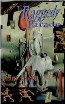 Cover of: The raggedy parade | James Clarke