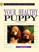 Cover of: Your healthy puppy