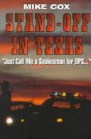 "Cover of: Stand-off in Texas: ""Just call me a spokesman for the DPS"""