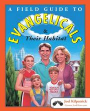 Cover of: A field guide to evangelicals and their habitat