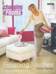 Cover of: Changing Rooms: Finishing Touches | Linda Barker