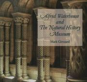Alfred Waterhouse and the Natural History Museum by Mark Girouard