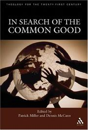 In Search Of The Common Good (Theology for the Twenty-First Century)