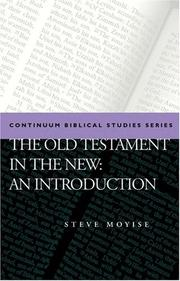 The Old Testament In The New (T&T Clark Approaches to Biblical Studies) by Steven Moyise