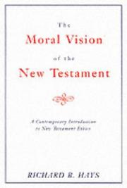 Cover of: Moral Vision of the New Testament