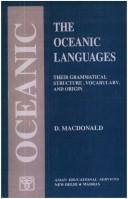 Cover of: The Oceanic languages, their grammatical structure, vocabulary, and origin