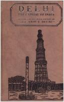 Cover of: Delhi, the capital of India. |