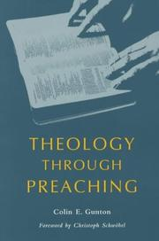 Cover of: Theology through preaching | Colin E. Gunton