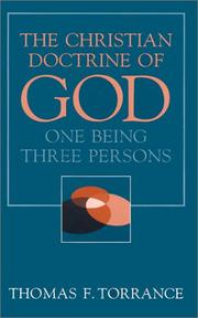 Cover of: The Christian Doctrine of God, One Being Three Persons