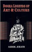 Cover of: Dogra legends of art & culture | AЕ›oka Jeratha