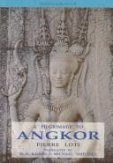 Cover of: Pèlerin d'Angkor