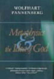Cover of: Metaphysics and the Idea of God | Wolfhart Pannenberg
