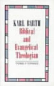 Cover of: Karl Barth, biblical and evangelical theologian