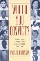 Cover of: Would you convict?: seventeen cases that challenged the law