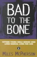 Cover of: Bad to the Bone