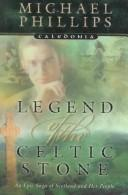 Cover of: Legend of the Celtic stone