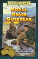 Cover of: Koala Beach outbreak