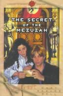 Cover of: The secret of the mezuzah