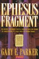 Cover of: The Ephesus fragment