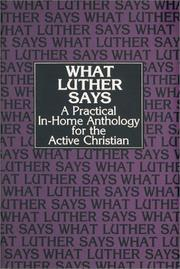Cover of: What Luther says: an anthology - Volume 2