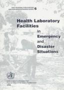 Cover of: Health laboratory facilities in emergency and disaster situations |