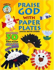 Cover of: Praise God With a Paper Plate (CPH Teaching Resource)
