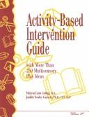 Cover of: Activity-based intervention guide