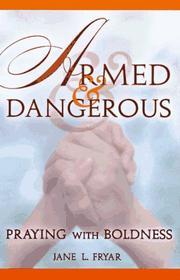 Cover of: Armed and dangerous