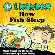Cover of: I wonder how fish sleep