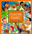 Cover of: I love my daddy!